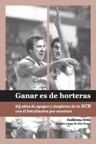 """La portada de """"Ganar es de horteras""""<br>Foto: Editorial Cestos de Melocotón"""